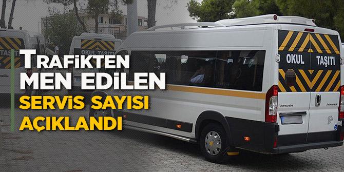 Trafikten men edilen servis sayısı açıklandı