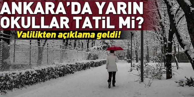 Ankara'da okullar tatil mi? Valilikten açıklama geldi...