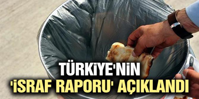 Türkiye'nin 'israf raporu' açıklandı