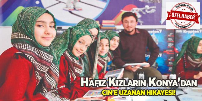 Hafız Kızların Konya'dan Çin'e Uzanan Hikayesi!