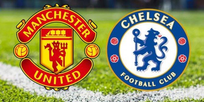 Chelsea Manchester United maçı ne zaman saat kaçta hangi kanalda?