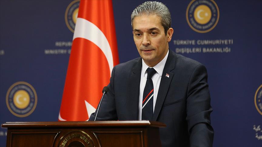 Dışişleri Bakanlığı Sözcüsü Aksoy: AP'nin 2018 Türkiye Raporu Taslağı kabul edilemez