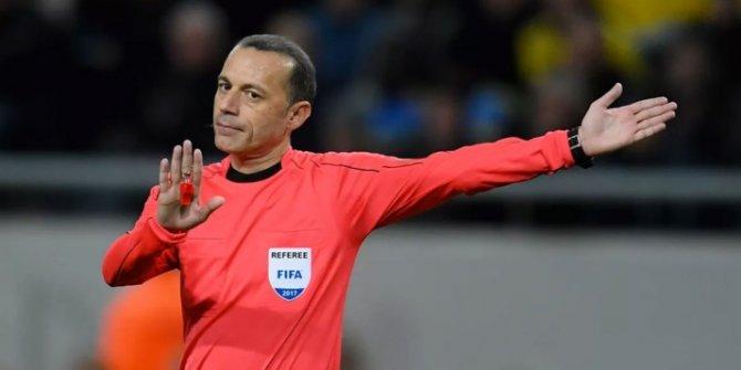 Şampiyonlar Ligi'nde Çakır'a dev görev!