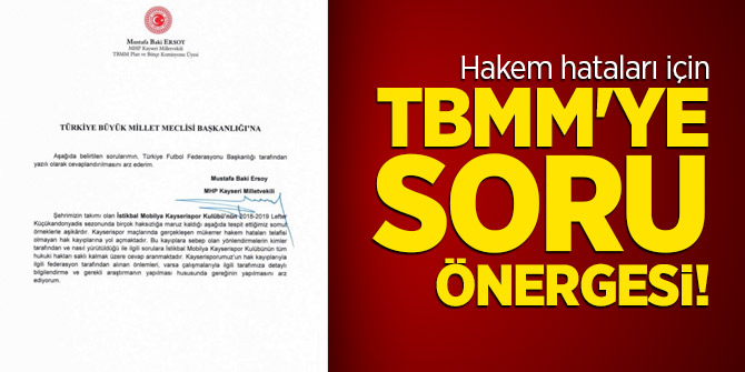Hakem hataları için TBMM'ye soru önergesi!
