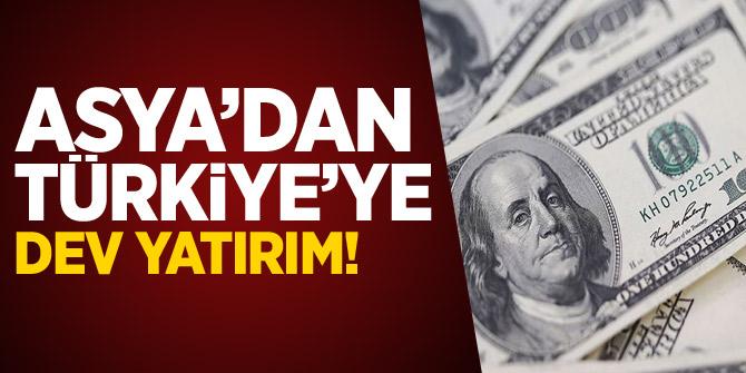 Asya'dan Türkiye'ye dev yatırım!