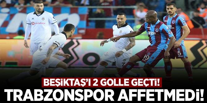 Trabzonspor evinde Beşiktaş'ı 2 golle geçti