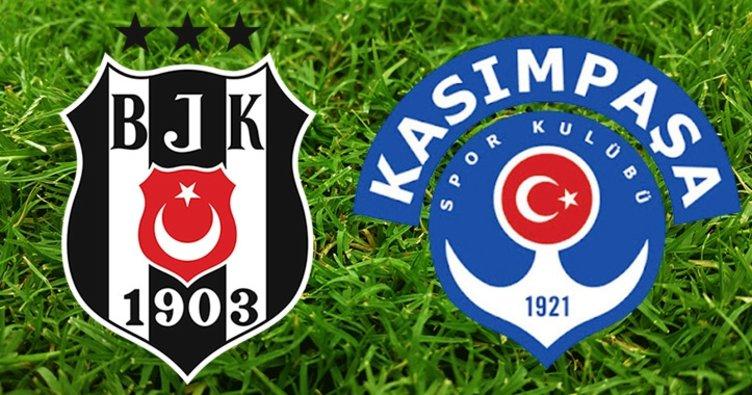 Beşiktaş Kasımpaşa maçı / CANLI