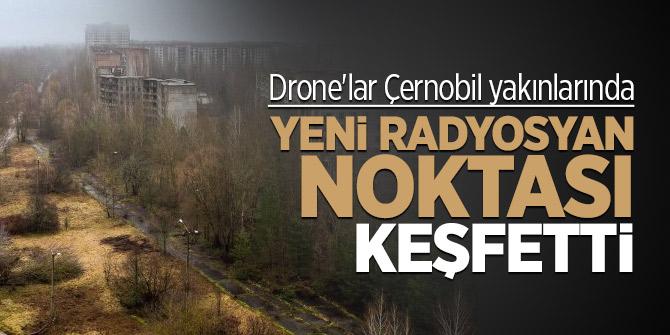 Drone'lar Çernobil yakınlarında yeni radyasyon noktaları tespit etti