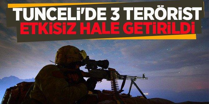 Tunceli'de 3 terörist etkisiz hale getirildi!