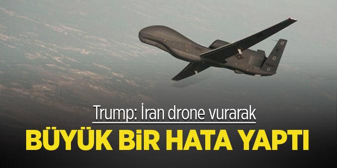 Trump: İran drone vurarak büyük bir hata yaptı