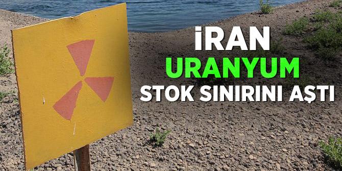 İran uranyum stok sınırını aştı