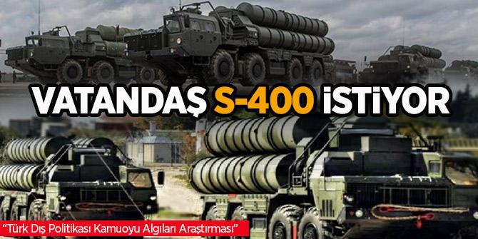 """Dış Politikası  Algıları Araştırması""""nın 2019 yılı sonuçları açıklandı! Vatandaş S-400 istiyor"""