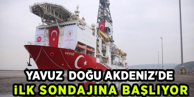 Yavuz, Doğu Akdeniz'de ilk sondajına başlıyor