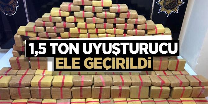 1,5 ton uyuşturucu ele geçirildi