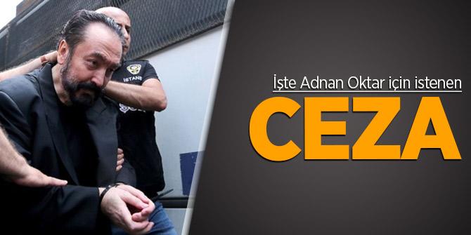 Adnan Oktar'a 870 yıl hapis cezası isteniyor