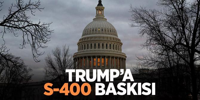 Trump'a S-400 baskısı! Türkiye'ye yaptırım istediler