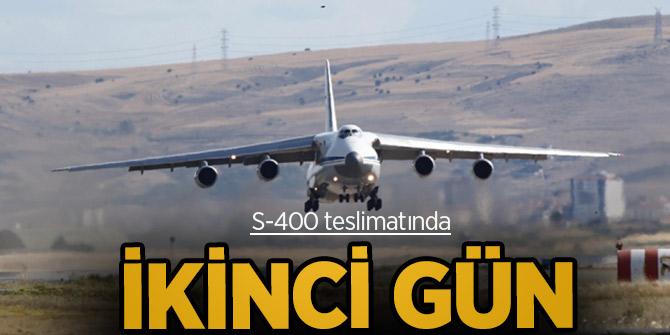 S-400 teslimatı ikinci gün! Rus uçağı Mürted'de