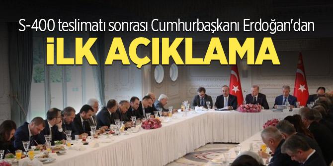 S-400 teslimatı sonrası Cumhurbaşkanı Erdoğan'dan ilk açıklama!