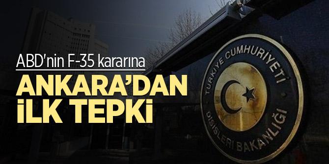 ABD'nin F-35 kararına Ankara'dan ilk tepki geldi
