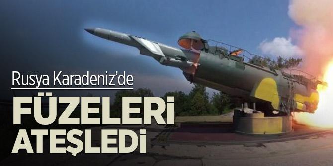 Rusya Karadeniz'de füzeleri ateşledi