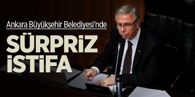Ankara Büyükşehir Belediyesi'nde sürpriz istifa!