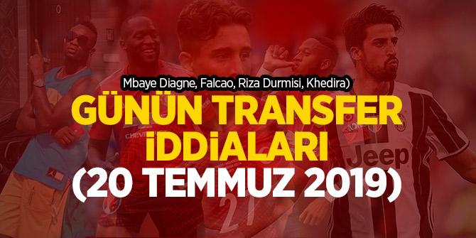 Günün Transfer iddiaları 20 Temmuz 2019! (Mbaye Diagne, Falcao, Riza Durmisi)