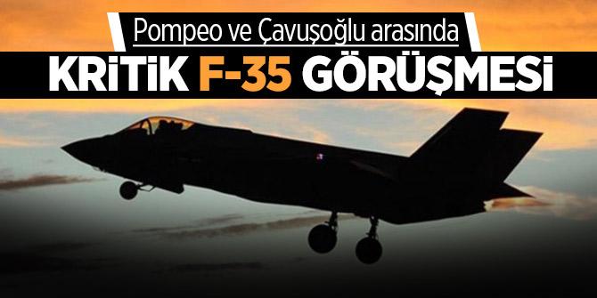 Pompeo ve Çavuşoğlu arasında kritik F-35 görüşmesi