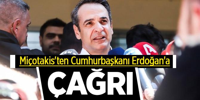 Miçotakis'ten Cumhurbaşkanı Erdoğan'a çağrı!