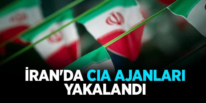 İran'da CIA ajanları yakalandı
