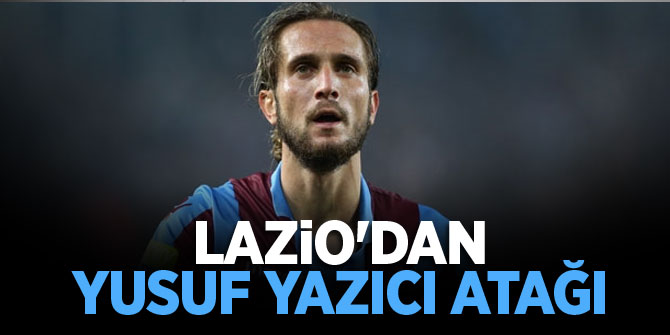 Lazio Yusuf Yazıcı için Trabzonspor'un kapısını çaldı