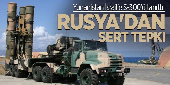 Yunanistan İsrail'e S-300'ü tanıttı! Rusya'dan sert tepki
