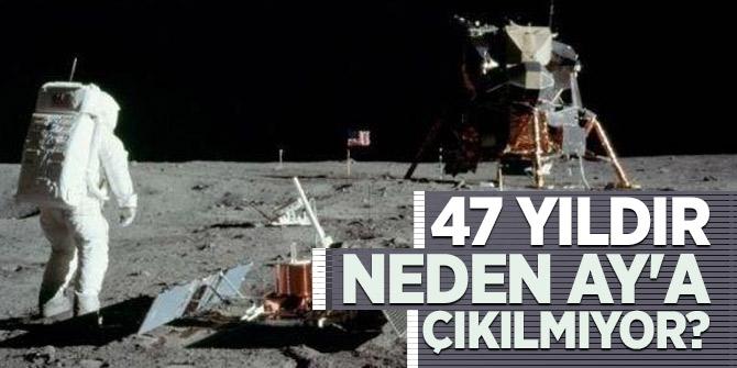 47 yıldır neden Ay'a çıkılmıyor? Sorusunun cevabı