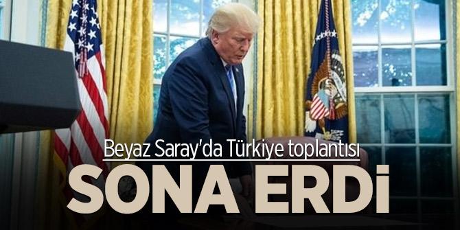 Beyaz Saray'da Türkiye toplantısı sona erdi!