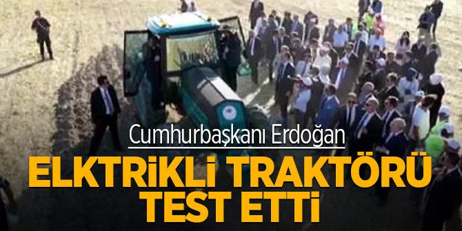 Cumhurbaşkanı Erdoğan elktrikli traktörü test etti