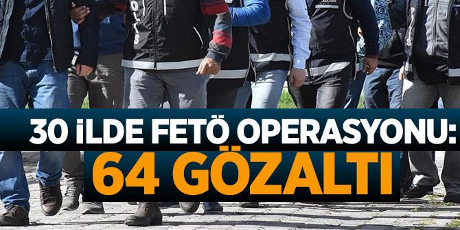 İstanbul merkezli FETÖ operasyonu: 64 gözaltı kararı