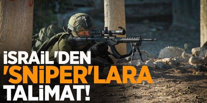 İsrail  'Sniper'lara talimat verdi! İndirin
