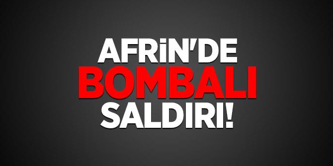 Afrin'de bombalı saldırı!