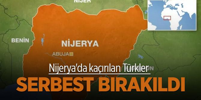 Nijerya'da kaçırılan Türkler serbest bırakıldı