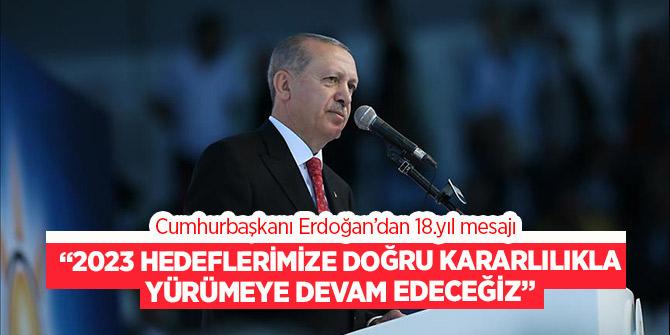 """Cumhurbaşkanı Erdoğan'dan """"Türkiye sevdasıyla yaşımız hep 18"""" mesajı"""