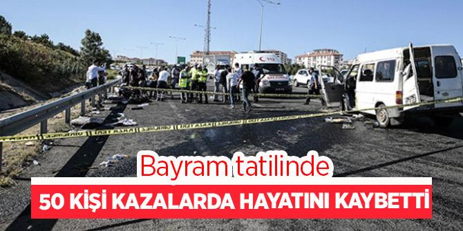 Bakanlık açıkladı! Tatilde 50 kişi kazalarda hayatını kaybetti