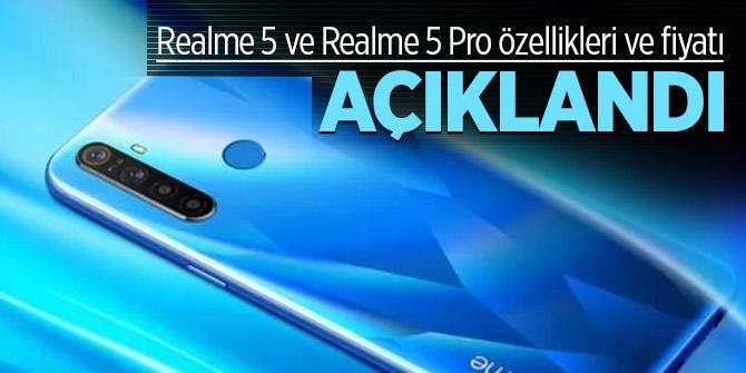 Realme 5 ve Realme 5 Pro özellikleri ve fiyatı açıklandı