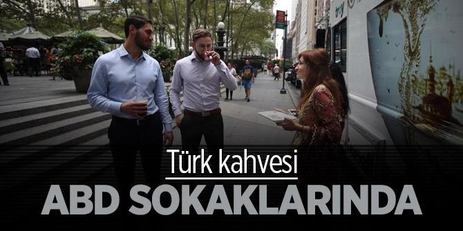 Türk kahvesi ABD sokaklarında