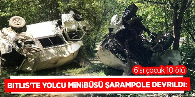 Bitlis'te katliam gibi kaza!