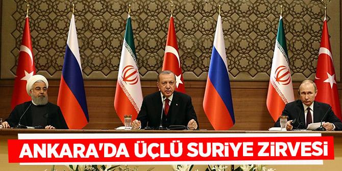 Ankara'da üçlü Suriye zirvesi (5. kez Suriye zirvesi)