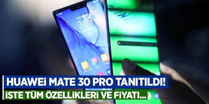 Huawei Mate 30 Pro tanıtıldı! İşte tüm özellikleri ve fiyatı