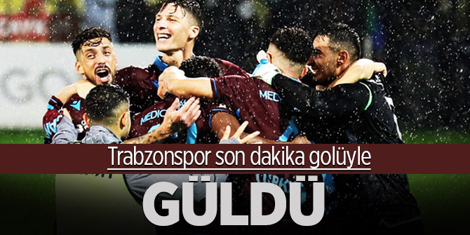 Trabzonspor son dakika golüyle güldü