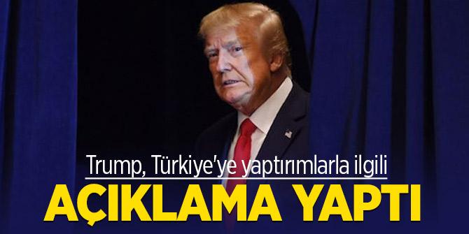 Trump, Türkiye'ye yaptırımlarla ilgili açıklama yaptı