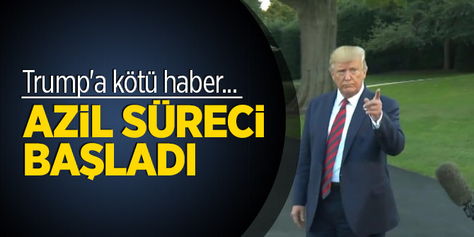 Trump'a kötü haber... Azil süreci başladı