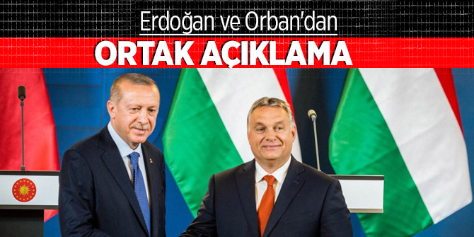 Erdoğan ve Orban'dan dev anlaşma!