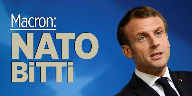 Macron: NATO bitti ve Avrupa kendi ordusunu kurmalı